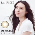 ラ・フィーユ / O2ヘーゼル